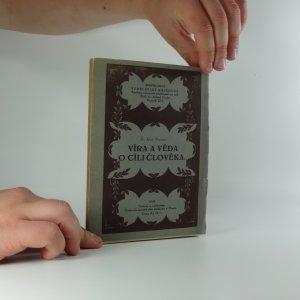 náhled knihy - Víra a věda o cíli člověka