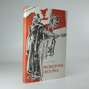 náhled knihy - Prokopova zkouška : črta ze života Prokopa Holého