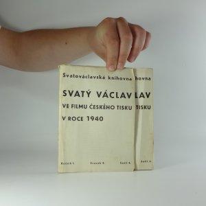 náhled knihy - Svatý Václav ve filmu českého tisku v roce 1940, ročník I, svazek 4, sešit 3-4