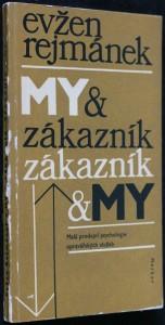 náhled knihy - My a zákazník - zákazník a my : Malá prodejní psychologie opravářských služeb