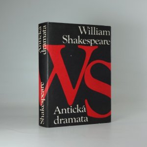 náhled knihy - Antická dramata : Julius Caesar, Antonius a Kleopatra, Koriolanus, Troilus a Kressida