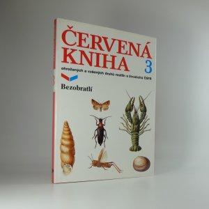 náhled knihy - Červená kniha ohrožených a vzácných druhů rostlin a živočichů ČSFR. Díl 3. Bezobratlí.