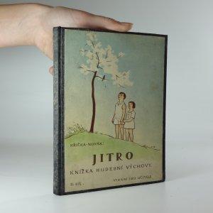náhled knihy - Jitro. II. - knížka hudební výchovy