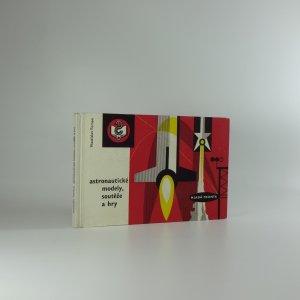 náhled knihy - Astronautické modely, soutěže a hry