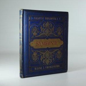 náhled knihy - Symfonie : básně Jaroslava Vrchlického