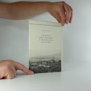 náhled knihy - Co dalo Holešovsko a Bystřicko kultuře. Část 1, Počátky kultury a literatura od obrození