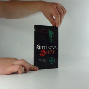 náhled knihy - Hitlerova smrt : nejnovější fakta z ruských tajných archivů