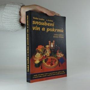 náhled knihy - Velká kniha o kráse snoubení vín a pokrmů