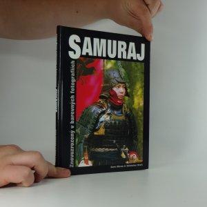 náhled knihy - Samuraj : znovuzrozený v barevných fotografiích