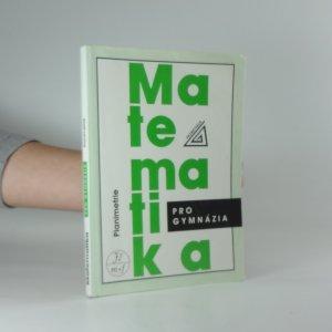 náhled knihy - Matematika pro gymnázia : planimetrie