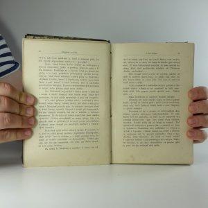 antikvární kniha Dějepisné povídky : ze světlých i stinných dob České koruny, 1902