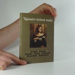 náhled knihy - Tajemství stržené masky