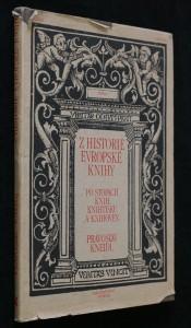náhled knihy - Z historie evropské knihy : po stopách knih, knihtisku a knihoven