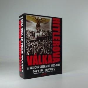 náhled knihy - Hitlerova válka a válečná stezka let 1933 - 1945