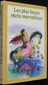 náhled knihy - Les plus beaux récits merveilleux