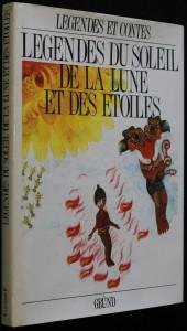 náhled knihy - Légendes du Soleil, de la Lune et des Étoiles