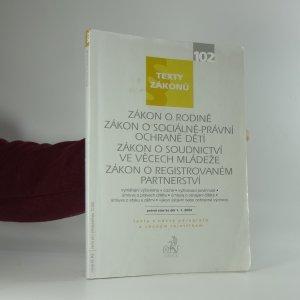 náhled knihy - Zákon o rodině, Zákon o sociálně-právní ochraně dětí ; Zákon o soudnictví ve věcech mládeže ; Zákon o registrovaném partnerství