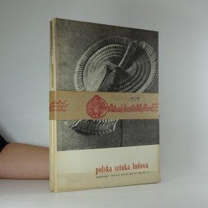 náhled knihy - Polska sztuka ludowa. rok XIII. číslo 1-4  (3 svazky)