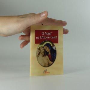 náhled knihy - S Marií na křížové cestě
