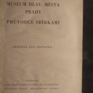 antikvární kniha Museum hlav. města Prahy: Průvodce sbírkami, 1933