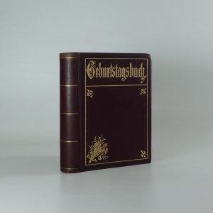 náhled knihy - Geburtstagsbuch für alle Tage des Jahres herausgegeben von Frauenhand. Mit einem Aquarell in Farbenbruch.