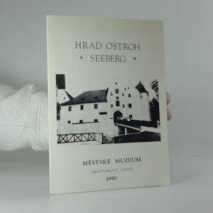 náhled knihy - Hrad Ostroh - Seeberg