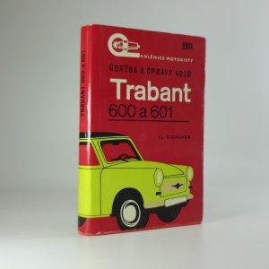 náhled knihy - Údržba a opravy vozů Trabant 600 a Trabant 601