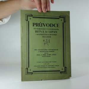 náhled knihy - Průvodce po Maroldově panoramatu, Bitva u Lipan s rozpravou O Lipanské tragoedii