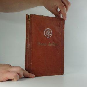 náhled knihy - Rosa duším : přes 600 zajímavých medijních sdělení (díl I-III)