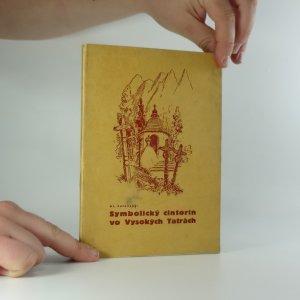 náhled knihy - Symbolický cintorín vo Vysokých Tatrách : Obete Vysokých Tatier