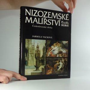 náhled knihy - Nizozemské malířství 15. a 16. století : československé sbírky