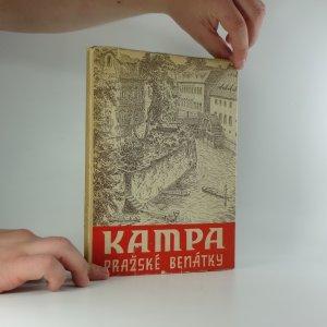 náhled knihy - Kampa, pražské Benátky : jeden z nejmalebnějších koutů staré Prahy slovem i obrazem