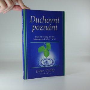 náhled knihy - Duchovní poznání : praktické návody, jak čelit každodenním životním výzvám
