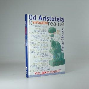 náhled knihy - Od Aristotela k virtuální realitě : víte, jak to mysleli?