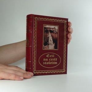 náhled knihy - Češi na cestě stoletím : příběhy, osudy, dramata