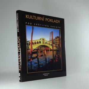 náhled knihy - Kulturní poklady : kulturní památky a přírodní ráje pod záštitou UNESCO