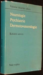 náhled knihy - Neurologie, psychiatrie, dermatovenerologie : učebnice pro lék. fakulty