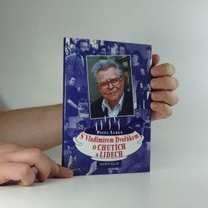 náhled knihy - S Vladimírem Dvořákem o chutích a lidech