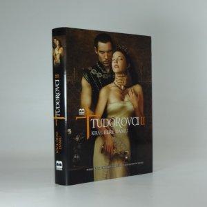 náhled knihy - Tudorovci II : král bere dámu : román podle druhé řady seriálu Tudorovci