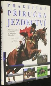 náhled knihy - Praktická příručka jezdectví : úplný kurs jezdectví - od počátků až po dosažení dokonalosti