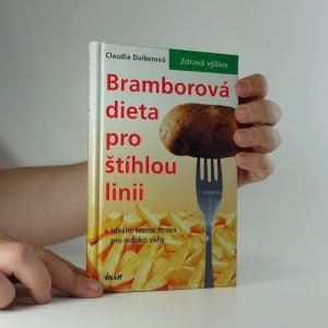 náhled knihy - Bramborová dieta pro štíhlou linii : ideální šetrná strava pro redukci váhy