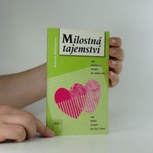 náhled knihy - Milostná tajemství : jak pokračují vztahy na jednu noc, jak končí vztahy na celý život