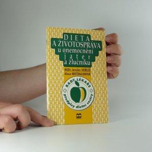 náhled knihy - Dieta a životospráva u onemocnění jater a žlučníku : příčiny, průběh, prevence onemocnění : zásady léčení a dietního režimu : rady lékaře, předpisy dietní sestry