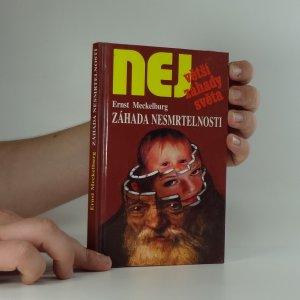 náhled knihy - Záhada nesmrtelnosti