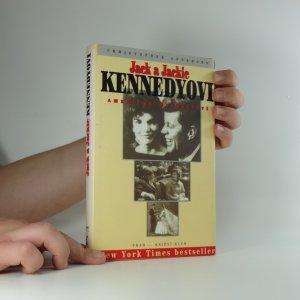 náhled knihy - Jack a Jackie Kennedyovi : americké manželství