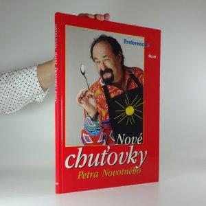 náhled knihy - Nové chuťovky Petra Novotného