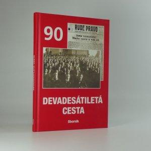 náhled knihy - Devadesátiletá cesta : sborník