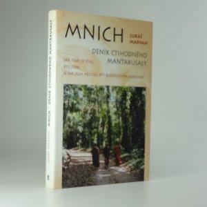 náhled knihy - Mnich : deník ctihodného Mantakusaly