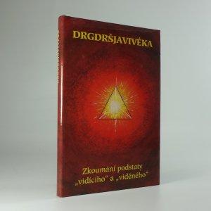 náhled knihy - Drgdršjavivéka : zkoumání podstaty