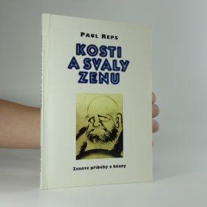 náhled knihy - Kosti a svaly zenu : zenové příběhy a kóany